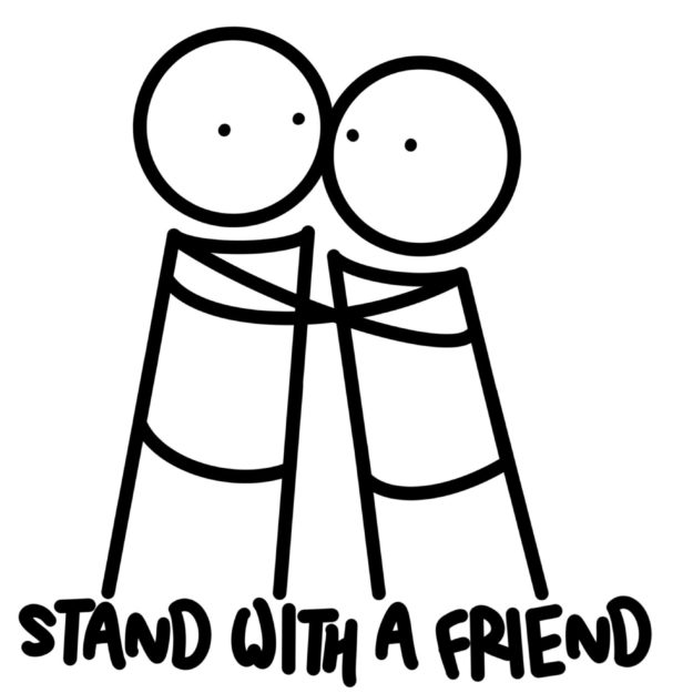 Stand A With Friend